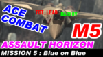 MISSION 5:Blue on Blue - ACE COMBAT ASSAULT HORIZON [GV-VCBOX,GV-SDREC]