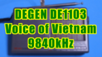 [9840kHz] ベトナムの声(Voice of Vietnam) - DE1103(DEGEN,愛好者3号)